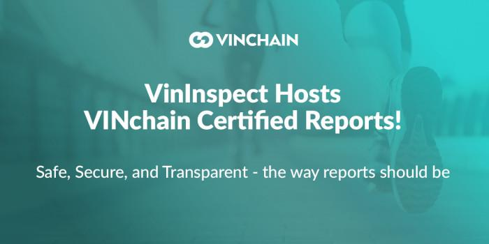 vininspect hosts vinchain certified reports!