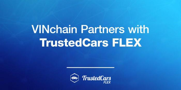 vinchain partners with trustedcars flex