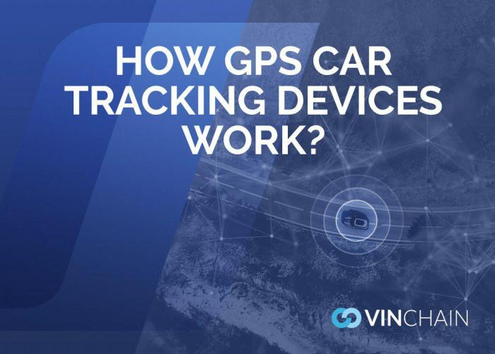 how gps car tracking devices work