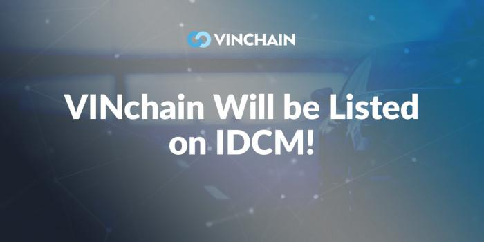 vinchain will be listed on idcm!