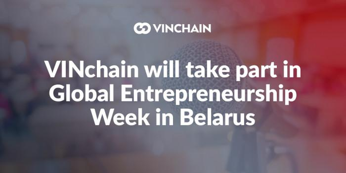 vinchain will take part in global entrepreneurship week in belarus