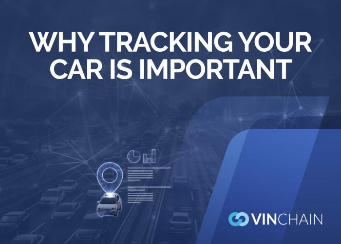 why tracking your car is important