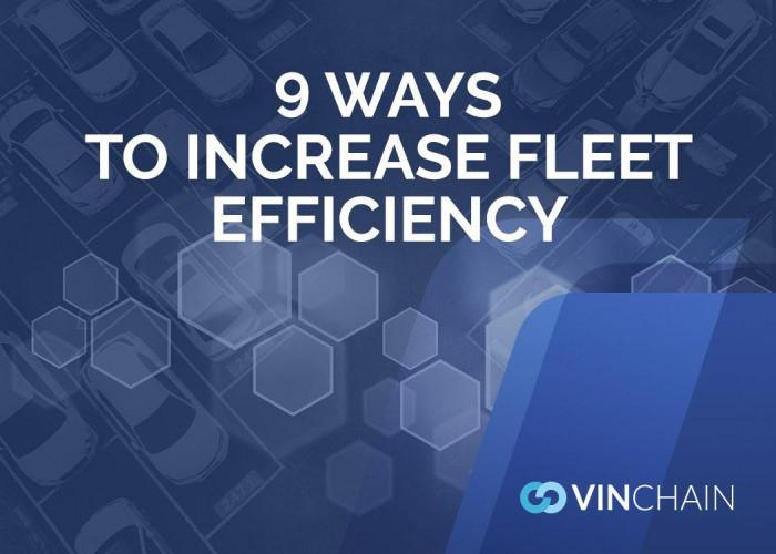 9 ways to increase fleet efficiency