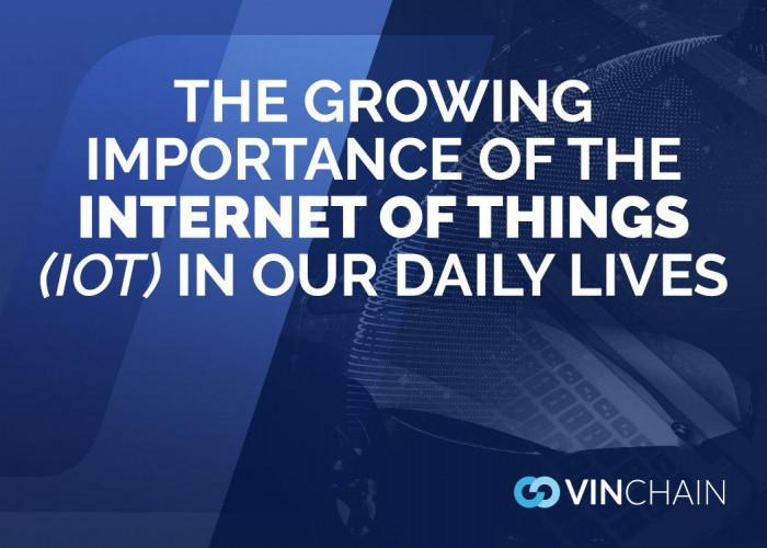 the growing importance of the internet of things (iot) in our daily lives