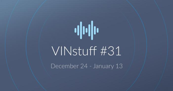 vinstuff #31 (dec. 24 - january 13)