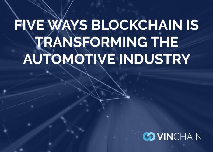 five ways blockchain is transforming the automotive industry