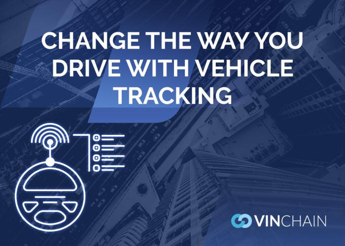 change the way you drive with vehicle tracking