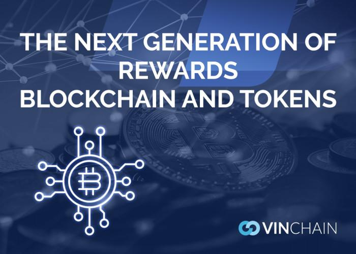 the next generation of rewards - blockchain and tokens