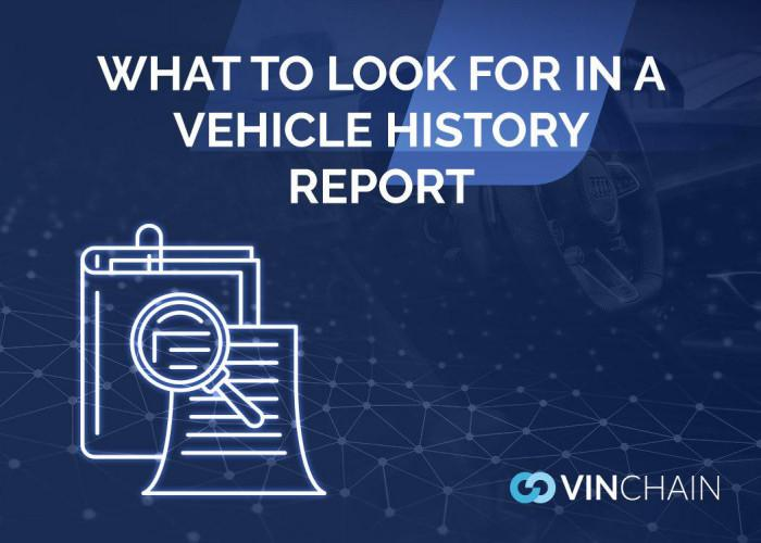 what to look for in a vehicle history report