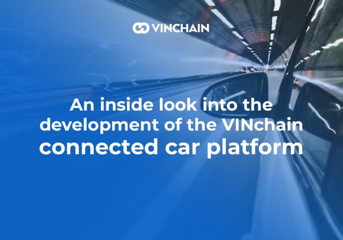 an inside look into the development of the vinchain connected car platform