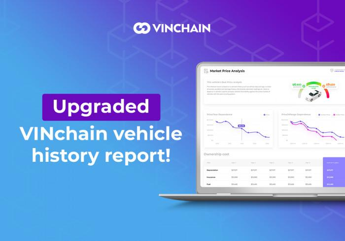 upgraded vinchain vehicle history report!